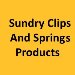 Sundry Clips and Springs Products